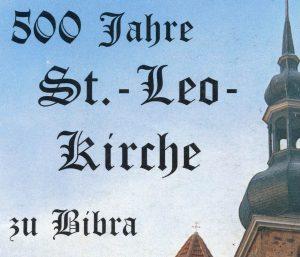 500 Jahre St Leo Kirche zu Bibra